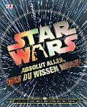Star WarsTM Absolut alles, was du wissen musst