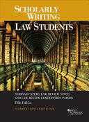 Scholarly Writing for Law Students