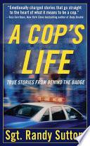 A Cop s Life