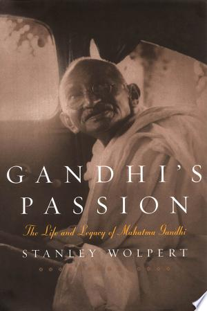 Gandhi's Passion: The Life and Legacy of Mahatma Gandhi - ISBN:9780195156348