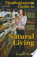 The Beginner s Guide to Natural Living