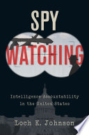 Spy Watching : have effective spy services; yet, to prevent the...