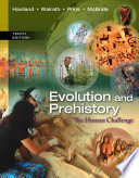 Evolution and Prehistory  The Human Challenge