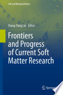 Frontiers And Progress Of Current Soft Matter Research