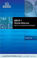 MRCP 1 Clinical Sciences: Best of Five Questions and Answers