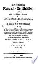 Oesterreichische National-Encyklopädie, oder alphabetische Darlegung der wissenswürdigsten Eigenthümlichkeiten des österreichischen Kaiserthumes