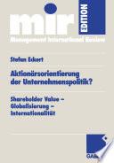 Aktionärsorientierung der Unternehmenspolitik?