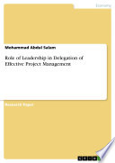 Role Of Leadership In Delegation Of Effective Project Management : business economics - business management,...