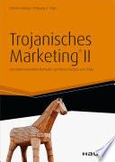 Trojanisches Marketing