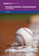 Teaching Statistics Using Baseball, 2nd Edition