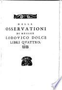 Degli autori del ben parlare  Opere diverse intorno alla favella nobile d Italia ecc