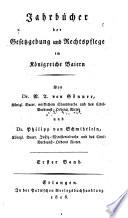Jahrbücher der Gesetzgebung und Rechtspflege im Königreiche Baiern