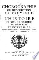 La chorographie ou description de Provence et l'histoire chronologique du même pays