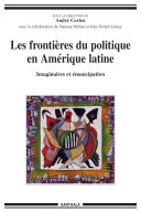 Les frontières du politique en Amérique latine. Imaginaires et émancipation Book