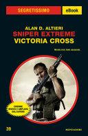 Sniper Extreme   Victoria Cross  Segretissimo