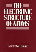 The Electronic Structure Of Atoms book