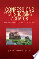 Confessions of a Fair-Housing Agitator The First Three Months Of The Author S