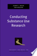 Conducting Substance Use Research book