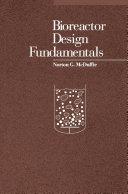 Bioreactor Design Fundamentals