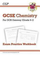 New Grade 9 1 GCSE Chemistry  OCR Gateway Exam Practice Workbook