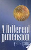 A Different Dimension