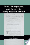 News  Newspapers and Society in Early Modern Britain