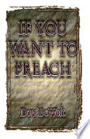 If You Want to Preach