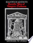 Shadows of Azathoth - Horrific Tales of Vampiric Darkness