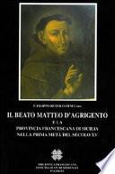 Il beato Matteo d'Agrigento e la provincia francescana di Sicilia nella prima metà del secolo XV