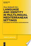 Language And Identity In Multilingual Mediterranean Settings
