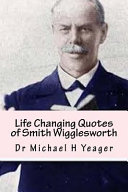 Life Changing Quotes of Smith Wigglesworth
