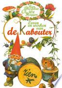 Leven En Werken Van De Kabouter