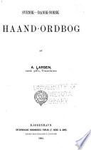 Svensk dansk norsk haand ordbog