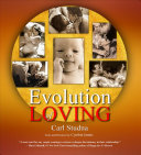 Evolution Of Loving