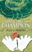 Think Like A Champion Applies As Much To Most Forms Of Life S