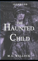 The Haunted Child