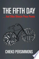 The Fifth Day       And Other Bitesize Prose Poems