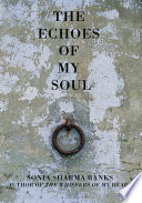 The Echoes of My Soul