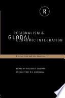 Regionalism and Global Economic Integration