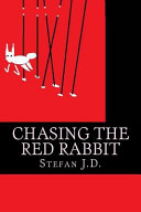 Chasing the Red Rabbit