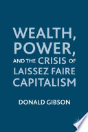 wealth power and the crisis of laissez faire capitalism