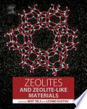 Zeolites and Zeolite like Materials