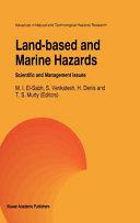 Land Based and Marine Hazards