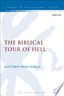 The Biblical Tour Of Hell : of the rich man and...