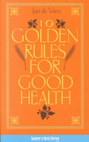 10 Golden Rules for Good Health
