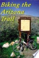 Biking The Arizona Trail