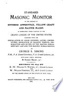Standard Masonic Monitor of the Degrees of Entered Apprentice  Fellow Craft and Master Mason