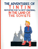 Tintin in the Land of the Soviets With His Dog Snowy To Report On