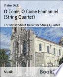 O Come  O Come Emmanuel  String Quartet