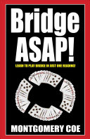 Bridge ASAP! : this easy-to-read primer shows, step by step, all...